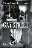 Gay Street, Jack Mauro, 0595125727