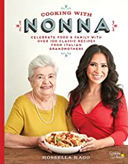 Learn to cook classic Italian recipes like a native with the long-awaited debut cookbook from Rossella Rago, creator of the popular web TV series Cooking with Nonna! For Rossella Rago, creator and host of Cooking with NonnaTV...
