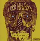 Search : Lord Newborn And The Magic Skulls