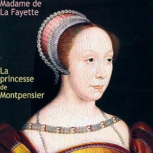 La princesse de Montpensier | Livre audio