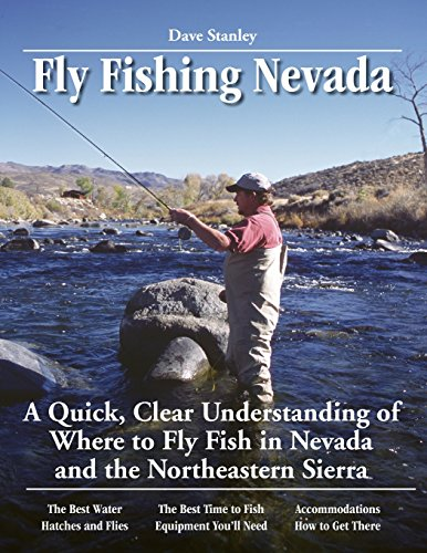 Guide to Fly Fishing in Nevada (Best Trout Fishing In Nevada)