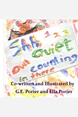 Shh Quiet Owl Counting in There (Volume 3) Paperback