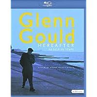 Glenn Gould - Hereafter(+booklet)
