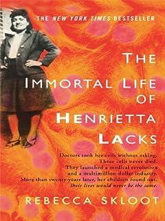 By Rebecca Skloot   The Immortal Life Of Henrietta Lacks