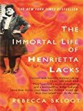 img - for By Rebecca Skloot - The Immortal Life of Henrietta Lacks book / textbook / text book