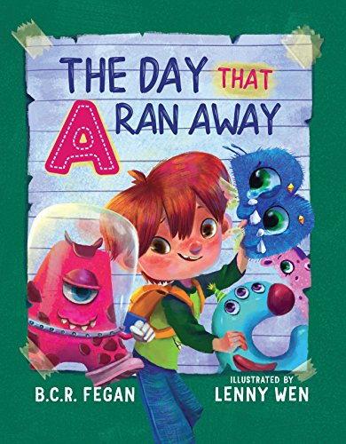 The Day That A Ran Away by [Fegan, B.C.R.]