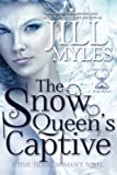The Snow Queen's Captive (Once Upon a Time-Travel) (Volume 3)