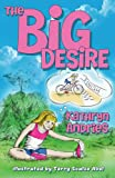 img - for The Big Desire book / textbook / text book