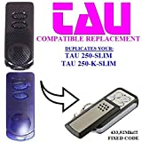 TAU 250-SLIM, TAU 250-K-SLIM compatible remote control, CLONE transmitter for garage gate automation, Top Quality keyfob, 433,92MHz fixed code CLONE!!!
