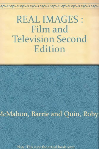 REAL IMAGES : Film and Television Second Edition pdf epub