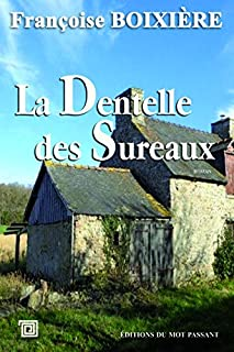 La dentelle des Sureaux, Boixière, Françoise