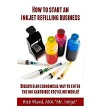 How to Start an Inkjet Refilling Business!