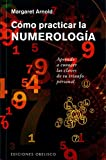 img - for C mo practicar la numerolog a (Spanish Edition) book / textbook / text book
