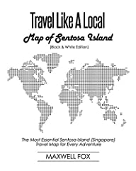 Get Ready For The Adventure Of A Lifetime!                       This is a Black and White edition of Travel Like a Local map book.              Are you planning your next vacation abroad and you're ready to explore? Do you wa...