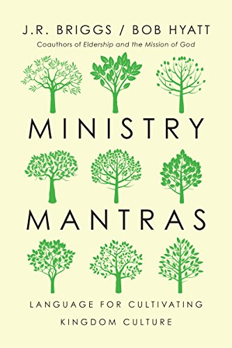 Ministry Mantras: Language for Cultivating Kingdom Culture by InterVarsity Press