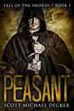 The Peasant (Fall of the Swords Book 1)