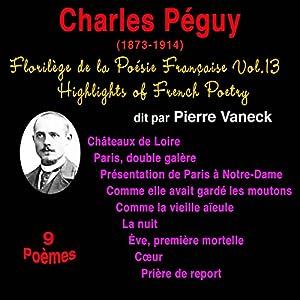 Charles Péguy (Florilège de la Poésie Française 13) | Livre audio