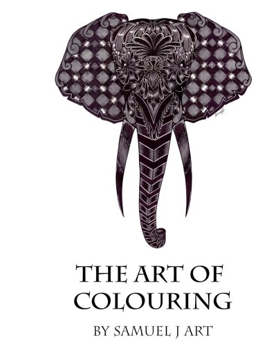 Read Online The Art Of Colouring: By Samuel J Art pdf