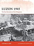 Luzon 1945: The Final Liberation of the Philippines (Campaign Series)