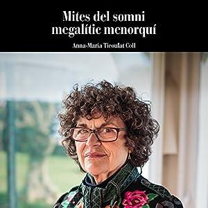 Mites del Somni Megalític Menorquí Audiobook
