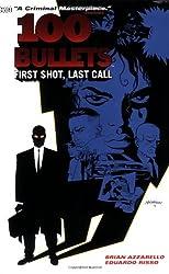 100 Bullets vol. 1 : First Shot, Last Call