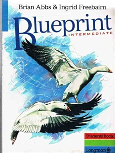 Blueprint intermediate students book amazon mr brian abbs blueprint intermediate students book amazon mr brian abbs ingrid freebairn 9780582021310 books malvernweather Image collections