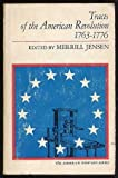 Tracts of the American Revolution, 1763-1776, Merrill (Ed by) Jensen, 0672600463