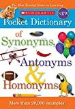 #8: Scholastic Pocket Dictionary of Synonyms, Antonyms, Homonyms