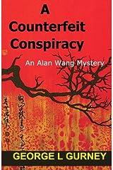 A Counterfeit Conspiracy: An Alan Wang Mystery Paperback
