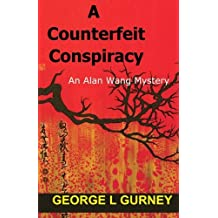 A Counterfeit Conspiracy: An Alan Wang Mystery