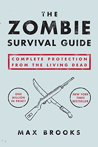 The Zombie Survival Guide: Complete Protection from the Living Dead (Geek Luggage)