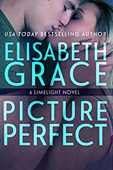 Picture Perfect (Limelight Book 2) by [Grace, Elisabeth]