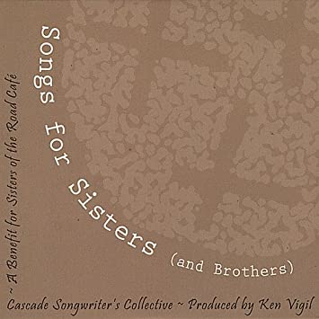 Cascade Songwriter's Collective - Songs for Sisters (and Brothers