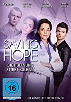 Saving Hope - Die Hoffnung stirbt zuletzt - Staffel 3