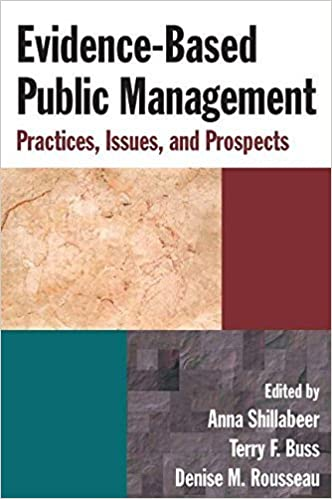 Book Evidence-Based Public Management: Practices, Issues and Prospects by Anna Shillabeer (2011-05-17)