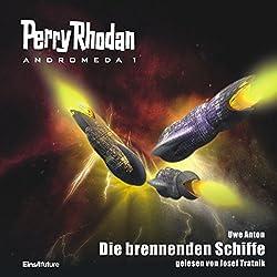 Die brennenden Schiffe (Perry Rhodan Andromeda 1)