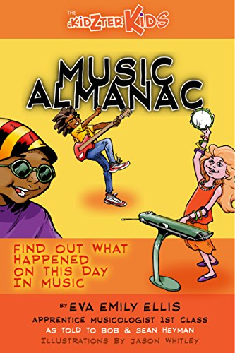 Image of On This Day In Music - Every Day Of The Year: The Kidzter Music Almanac - Every Day Of Every Month