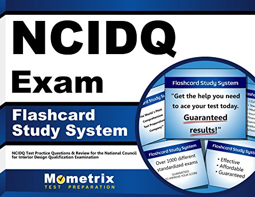 NCIDQ Flashcards [with NCIDQ Practice Questions]