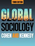Global Sociology, 3rd Edition, Robin Cohen, Paul Kennedy, 1479800767