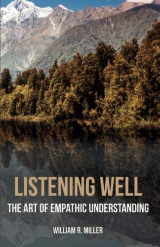 Listening Well: The Art of Empathic Understanding by Wipf and Stock