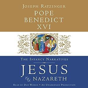 Jesus of Nazareth: The Infancy Narratives Audiobook