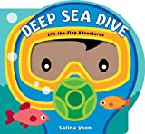 img - for Deep Sea Dive (Lift-the-Flap Adventures) book / textbook / text book