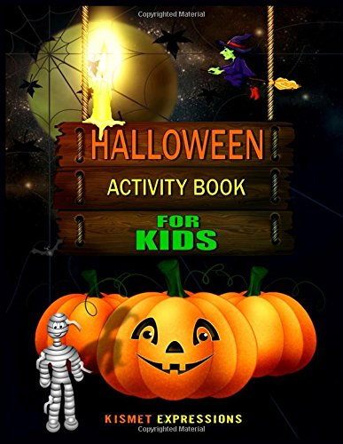 Halloween Activity Book For Kids: Kismet Expressions ...