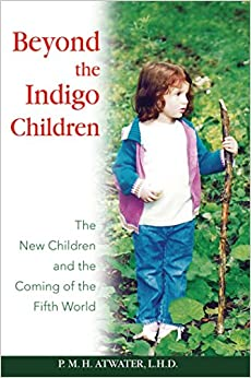 ``DOC`` Beyond The Indigo Children: The New Children And The Coming Of The Fifth World. occurred General Lawrence pontos Congress Gobierno images