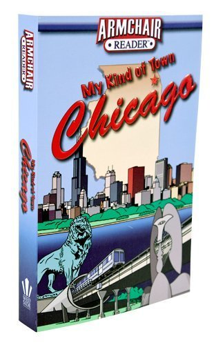 Armchair Reader: My Kind of Town, Chicago