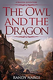 The Owl and the Dragon: A Bander Adventure