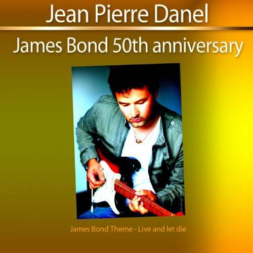 (James Bond 50th Anniversary (James Bond Theme: Live and Let Die))