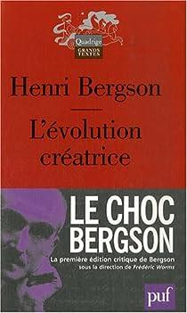 L'évolution créatrice par Bergson