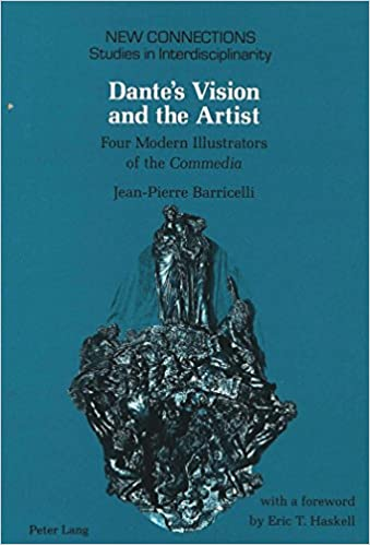 Download Dante's Vision and the Artist: Four Modern Illustrators of the Commedia (New Connections) PDF