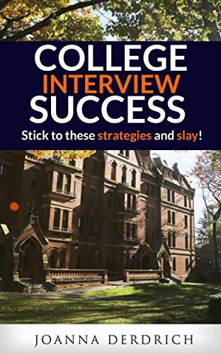 These Sticks (College Interview Success: Stick to these strategies and slay!)